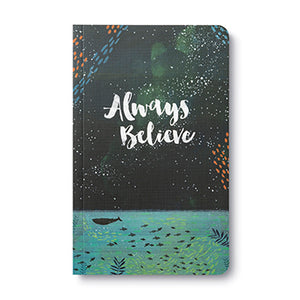 Write Now Journal Always Believe