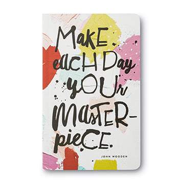 Write Now Journal Make Each Day Your Masterpiece - John Wooden