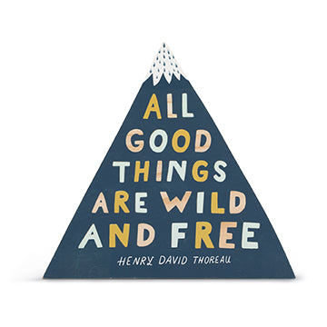 Here & There Art All Good Things Are Wild & free - David Thoreau