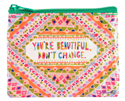 Coin Purse You're Beautiful, Don't Change