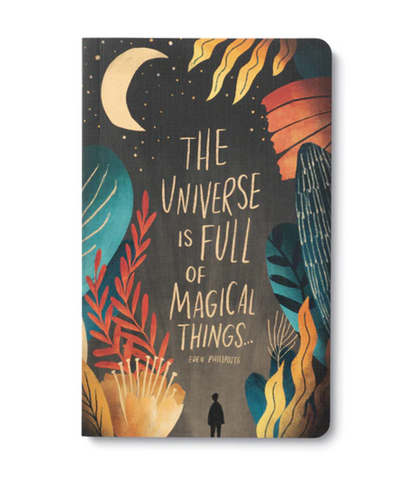 Write Now Journal The Universe Is Full Of Magical Things  - Eden Phillpotts