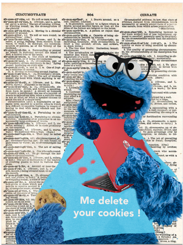 ArtnWordz Print - Me Delete Your Cookies