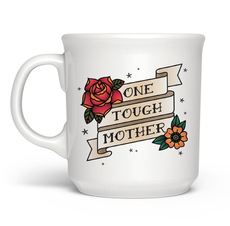 "Fred & friends Say Anything ""One Tough Mother"" Mug"