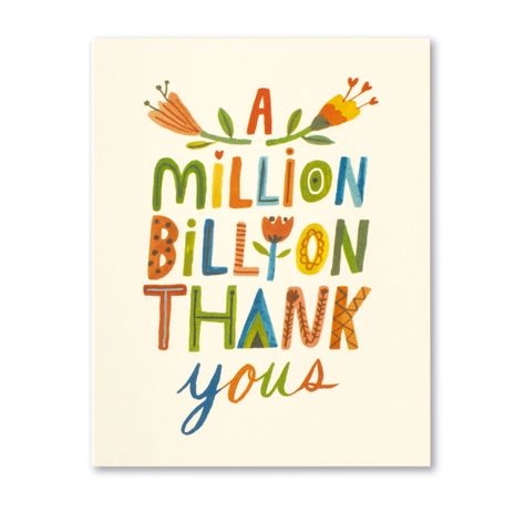 Love Muchly Greeting Card - A Million, Billion Thank Yous