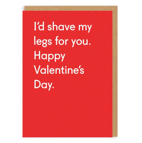 Ohh Deer Valentines I'd Shave My Legs For You Greeting Card