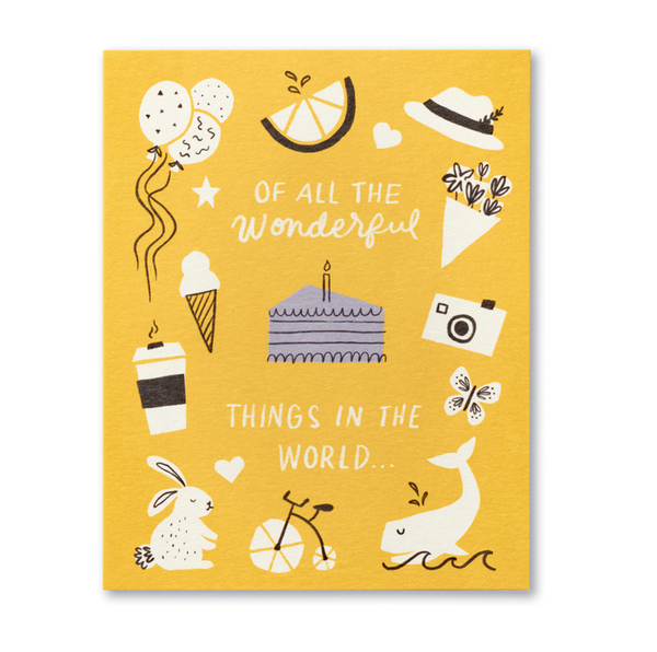 Love Muchly Greeting Card - Of All The Wonderful Things In The World...