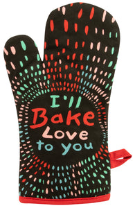 Oven Mitt I'll Bake Love To You