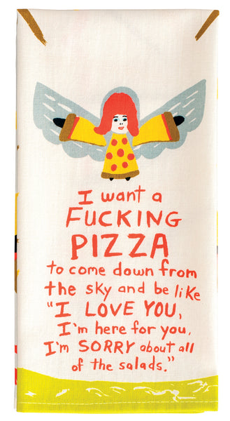 Blue Q Dishtowel I Want A Pizza