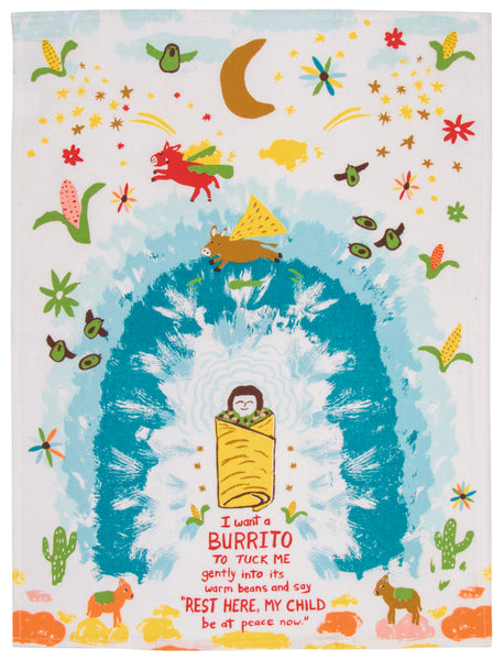 Dishtowel Want A Burrito To Tuck Me In Gently Into Its Warm Beans...
