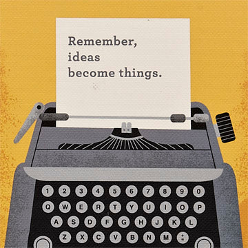 Write Now Journal Remember, Ideas Become Things