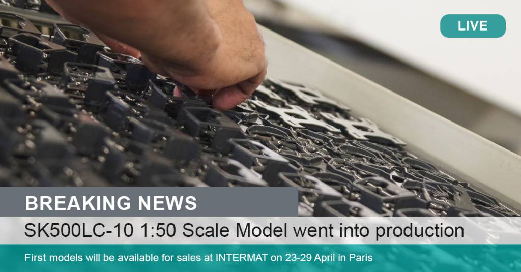 Get ready! The SK500LC-10 scale model is in production