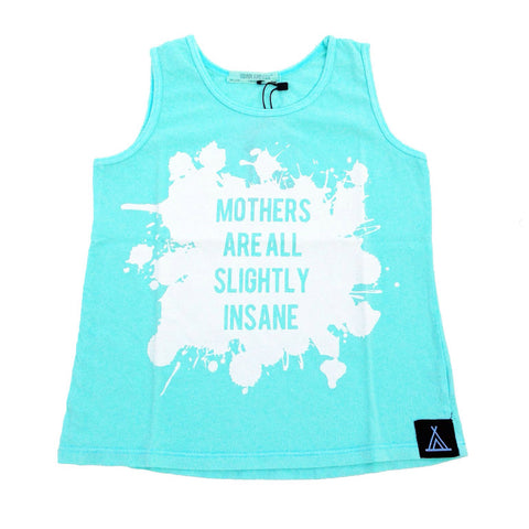 "Quinn + Fox ""Mothers are insane"" tank top"