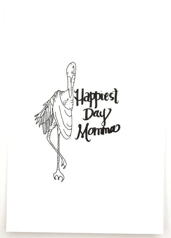 """Happiest of Days Momma"" Print"