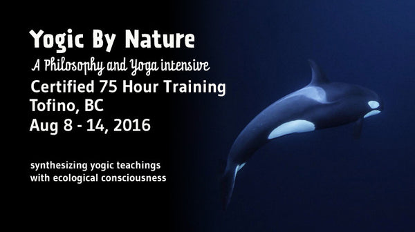Yogic By Nature - Tofino - 2016 - Payment Plan