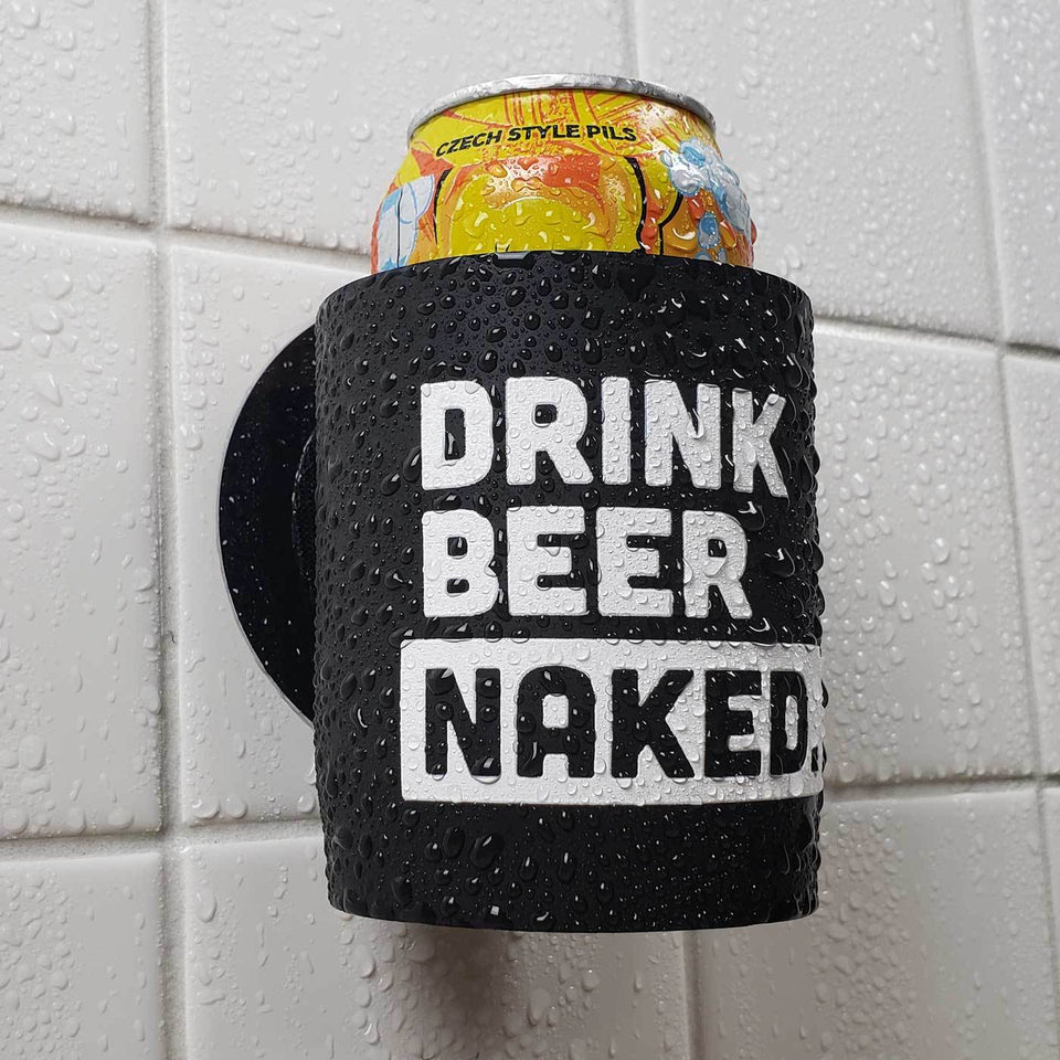 Drink Beer Naked design black foam can beverage holder with white ink sticking to a shower wall.