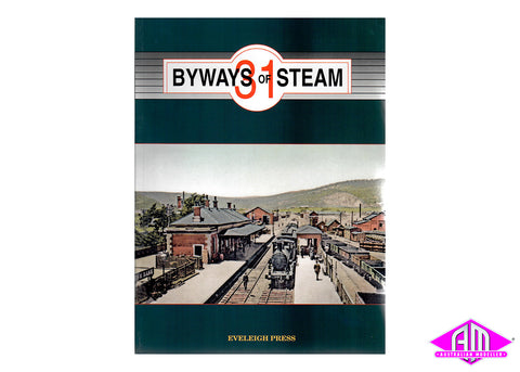 Byways of Steam - 31