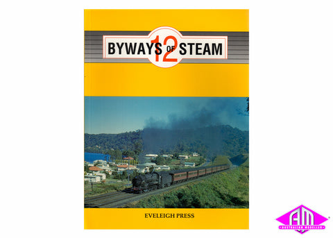 Byways of Steam - 12