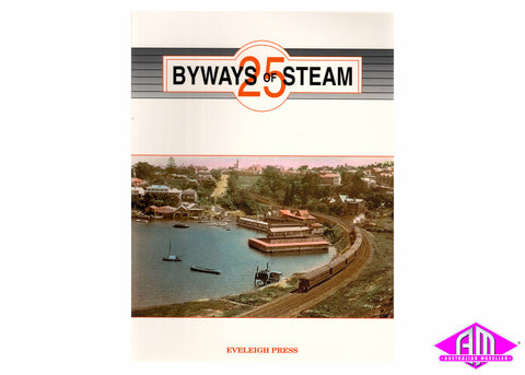 Byways of Steam - 25