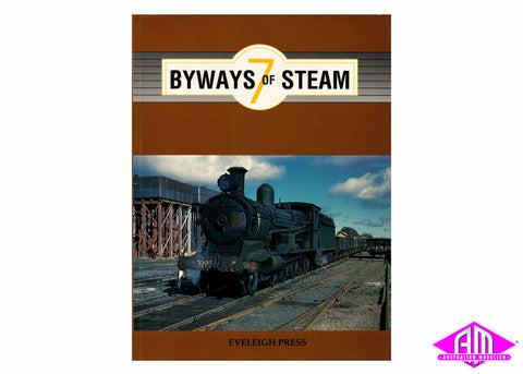 Byways of Steam - 7