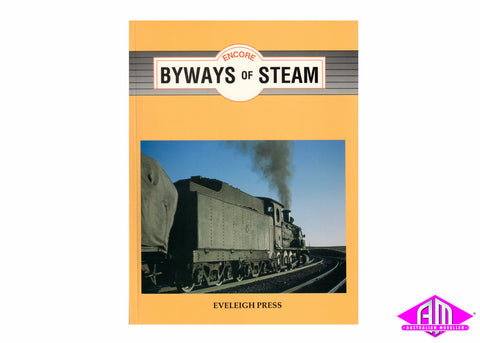Byways of Steam Encore