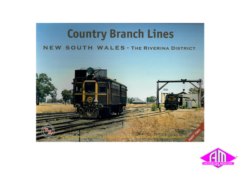 Country Branch Lines NSW - Part 2 - The Riverina District