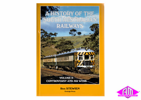 History of the SA Railways - Vol 5