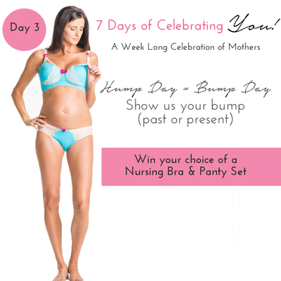 Mother's Day 3: Bump Day of 7 Days Celebrating You!