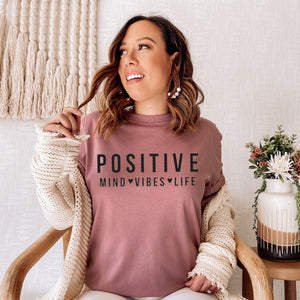 Positive Mind T Shirt