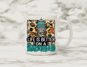 Life is better on the backroad Coffee Mug