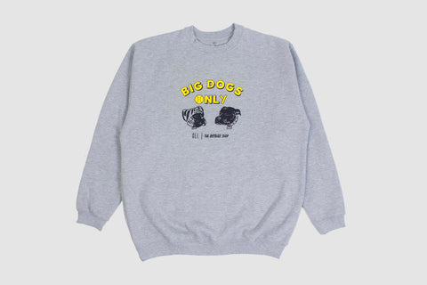 Big Dogs Only Pullover - Oli.