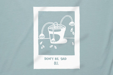 Don't Be Sad T - Sky - Oli.