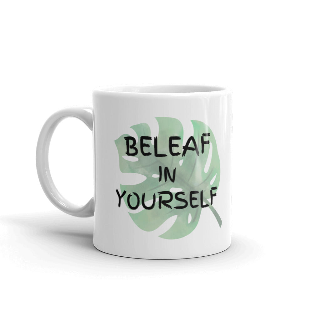 Beleaf in Yourself - Plant Pun Mug