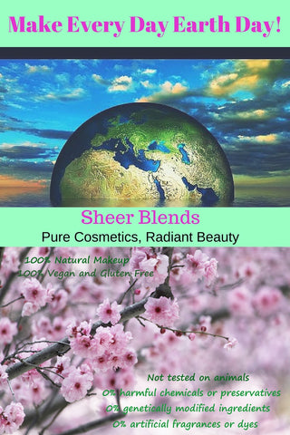 Happy Earth Day 2016! Sheer Blends- 100 % natural, vegan & gluten-free makeup