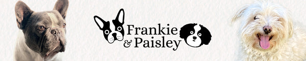 Frankie and Paisley