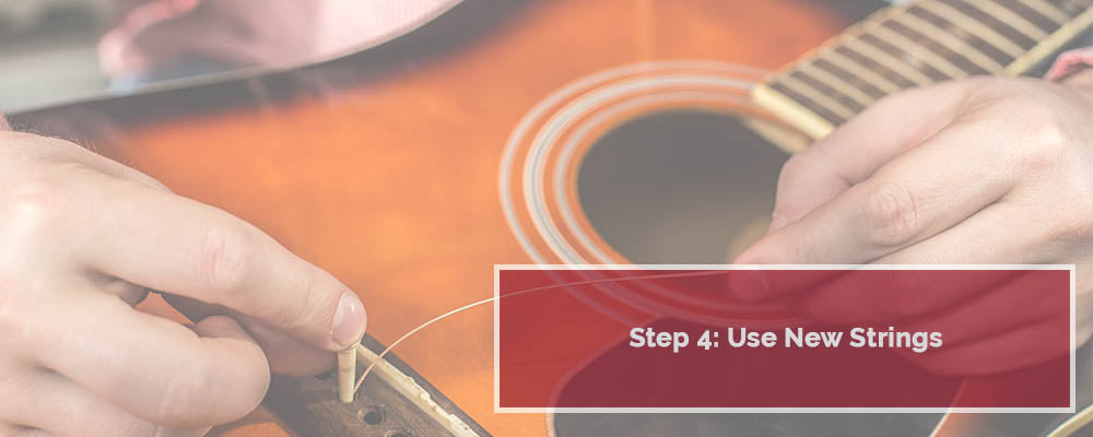 USE NEW STRINGS