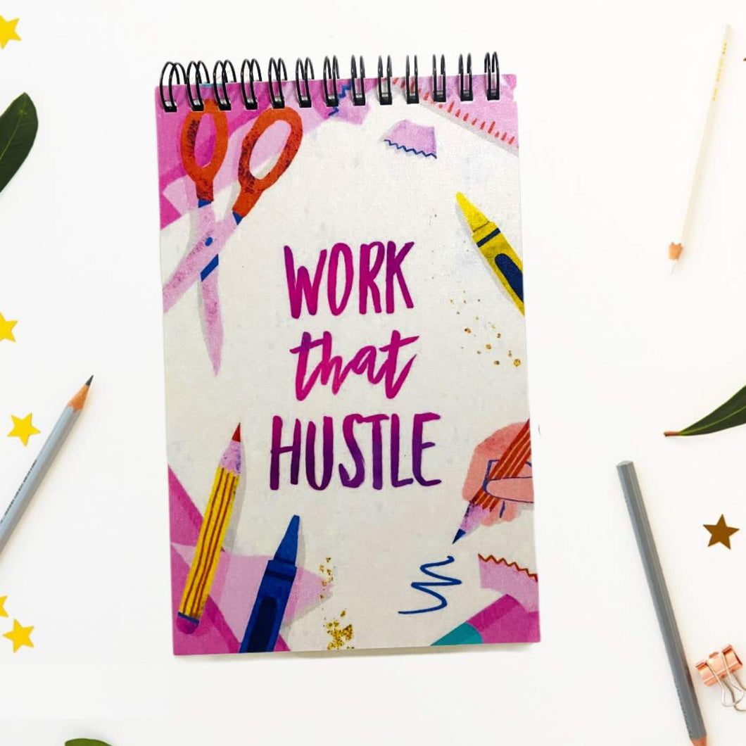 Things To Do- Work that Hustle