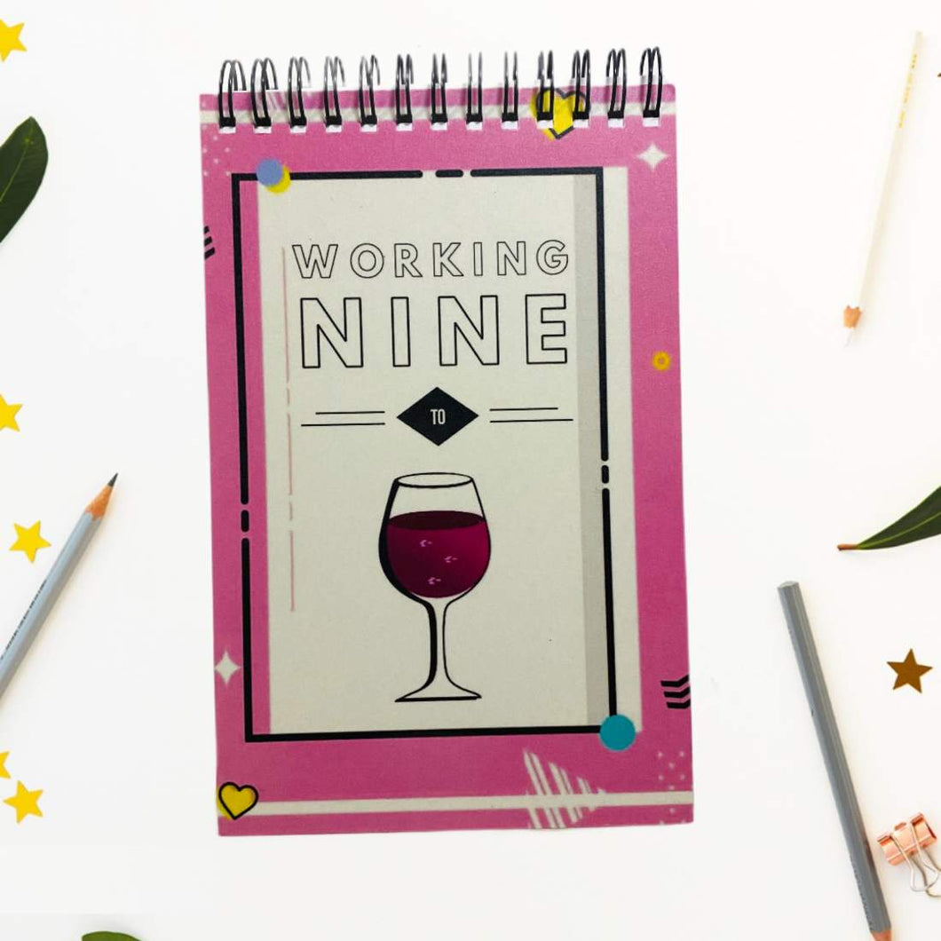 Things To Do- Working Nine To Wine
