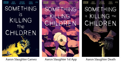 Something is Killing the Children Issue #4, #6, #10