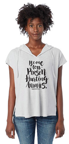Be One Less Person Hurting Animals Poncho Hoodie by Compassionate Closet - Compassionate Closet