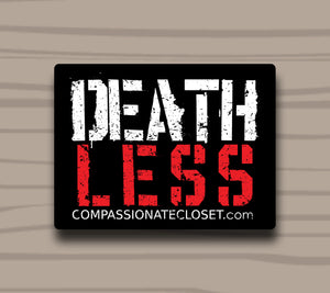 Death Less Sticker by Compassionate Closet - Compassionate Closet
