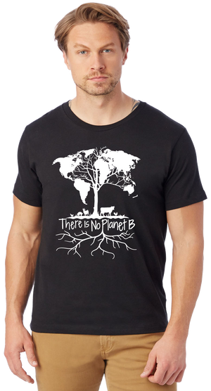 There Is No Planet B Unisex T-Shirt by Compassionate Closet - Compassionate Closet