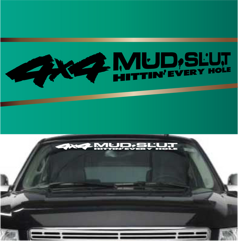 4x4 Mud Slut Hittin' Every Hole Custom Auto Decals Custom Car Decals Car Stickers