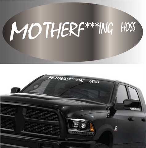 Motherf***ing Hoss Funny Decal Windshield Banner Custom Car Decals Car Stickers