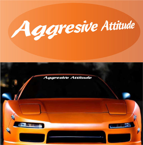 Aggressive Attitude Windshield Decal Banner Custom Car Decals Car Stickers