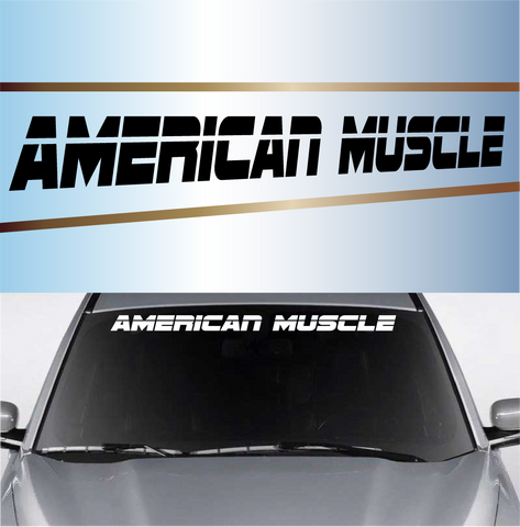 American Muscle Custom Windshield Banner Custom Car Decals Car Stickers