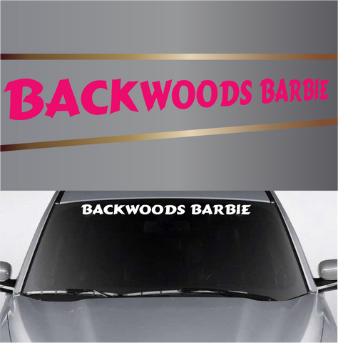 Backwoods Barbie Country Girl Custom Windshield Banner Custom Car Decals Car Stickers