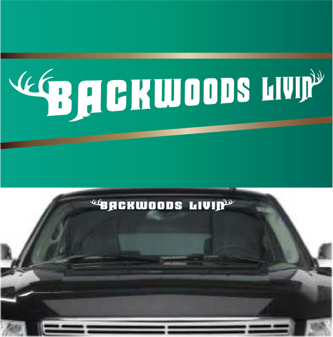 Backwoods Livin Windshield Banner Decals Custom Car Decals Car Stickers