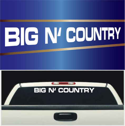 Big N' Country Windshield Banners Custom Car Decals Car Stickers
