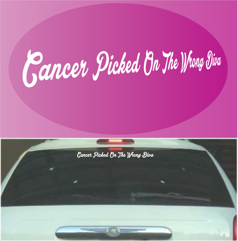Cancer Picked On The Wrong Diva Windshield Banner Decals Custom Car Decals Car Stickers