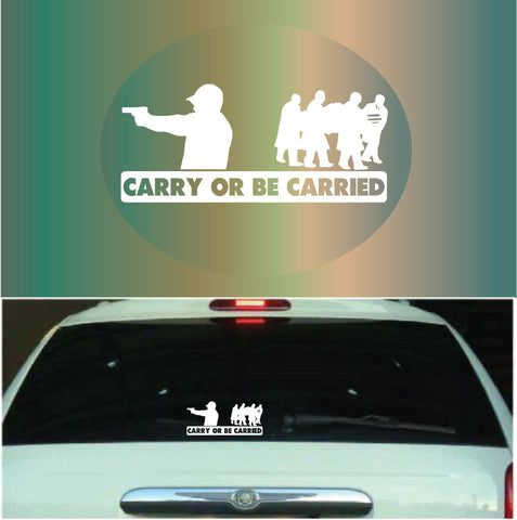 Carry Or Be Carried | Car Decals Custom Car Decals Car Stickers